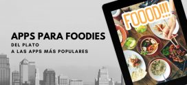 Apps para Foodies del plato a las Apps más Populares